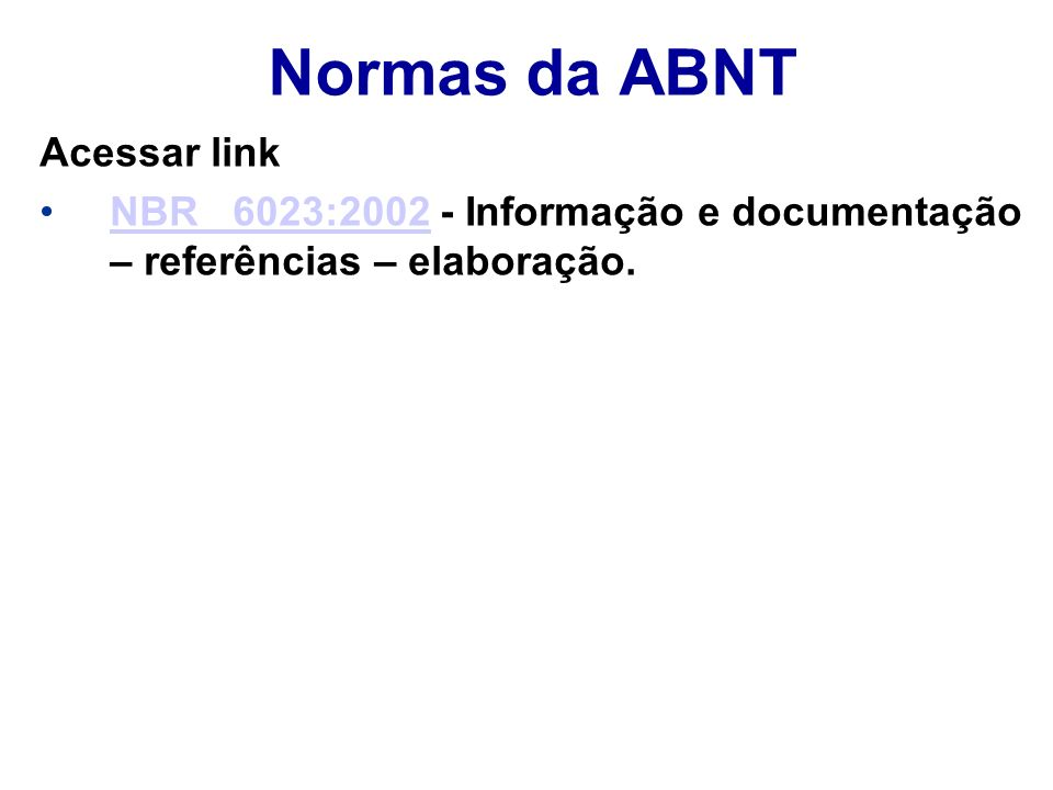 Normas da ABNT Acessar link