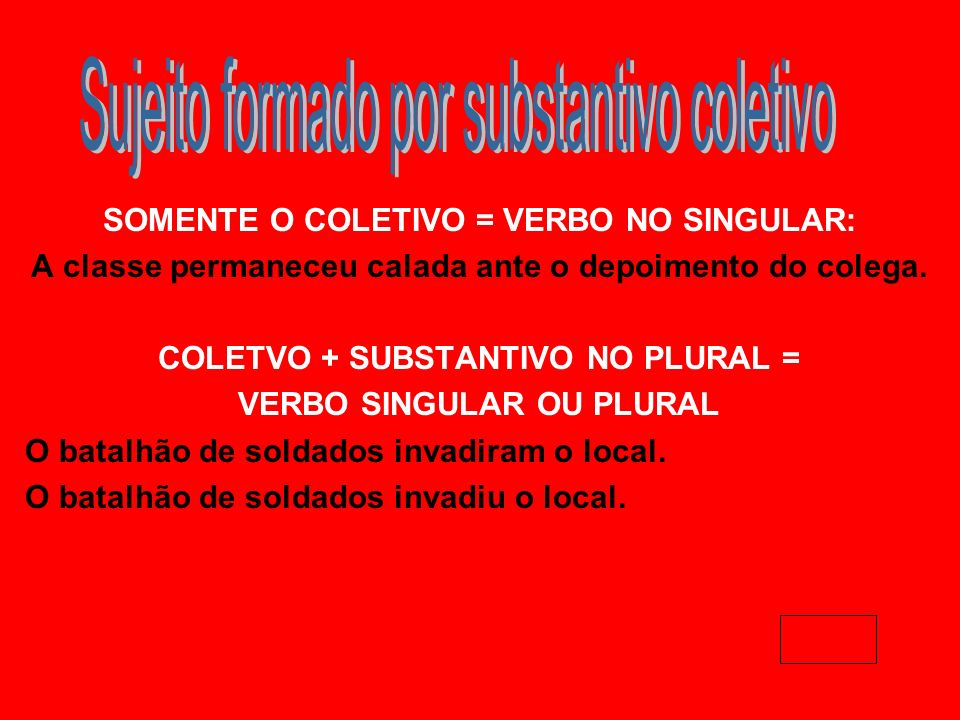 COLETVO + SUBSTANTIVO NO PLURAL =