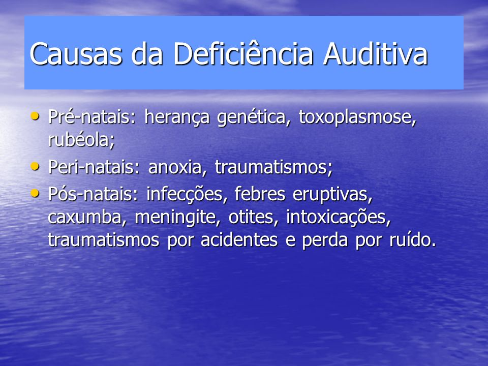 Causas da Deficiência Auditiva