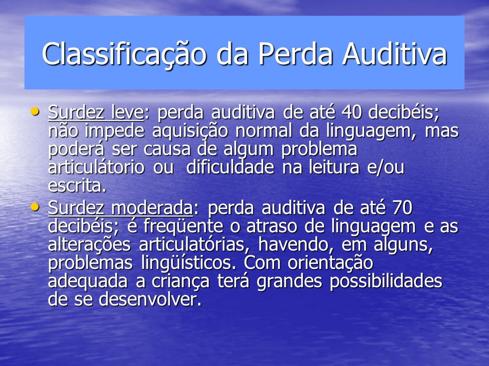 Classificação da Perda Auditiva