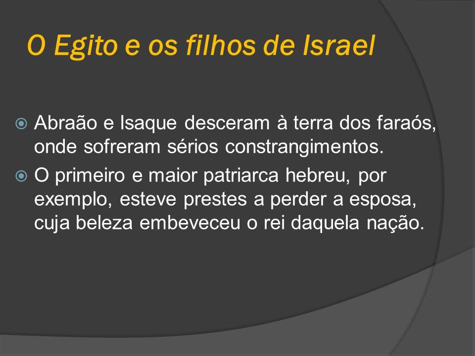 O Egito e os filhos de Israel