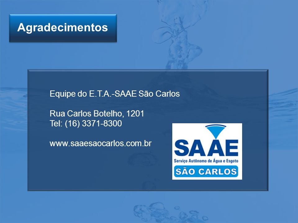 Agradecimentos Equipe do E.T.A.-SAAE São Carlos