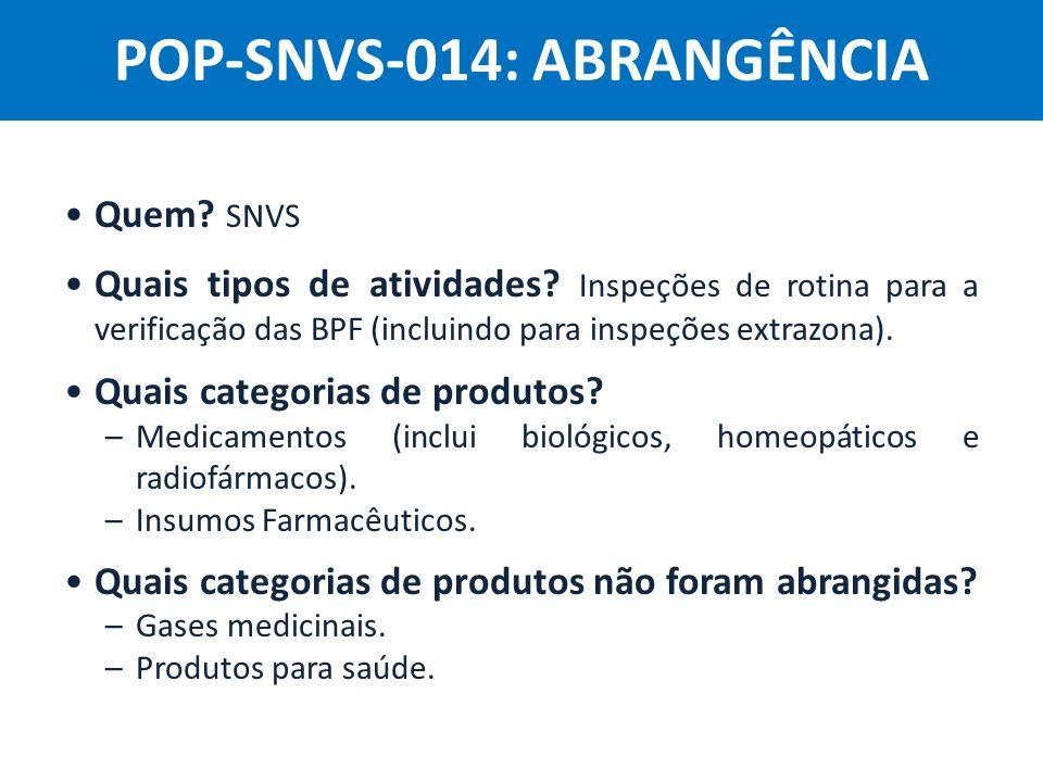 POP-SNVS-014: ABRANGÊNCIA