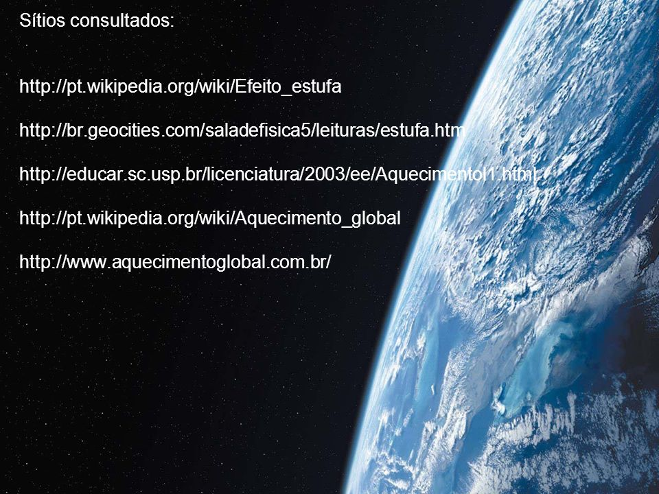 Sítios consultados: http://pt. wikipedia