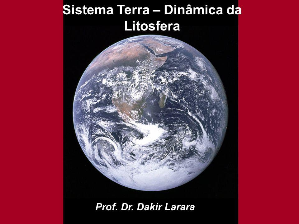 Sistema Terra – Dinâmica da Litosfera