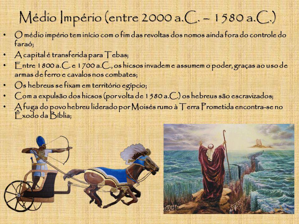 Médio Império (entre 2000 a.C. – 1580 a.C.)