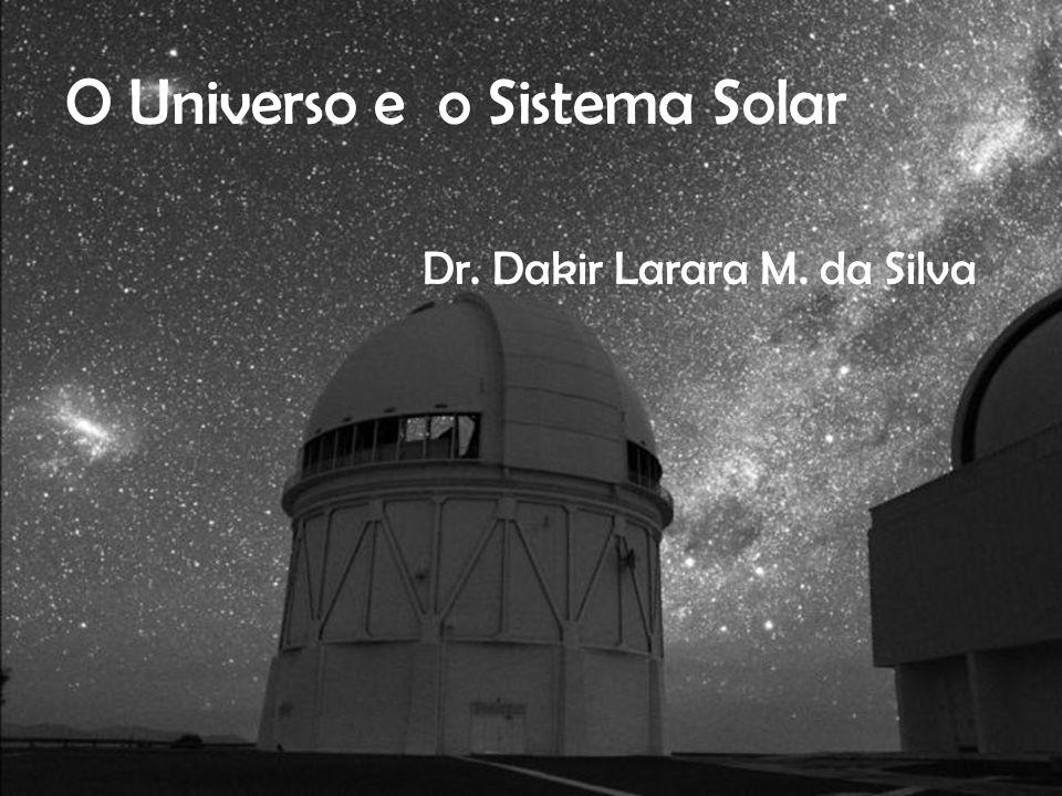 O Universo e o Sistema Solar