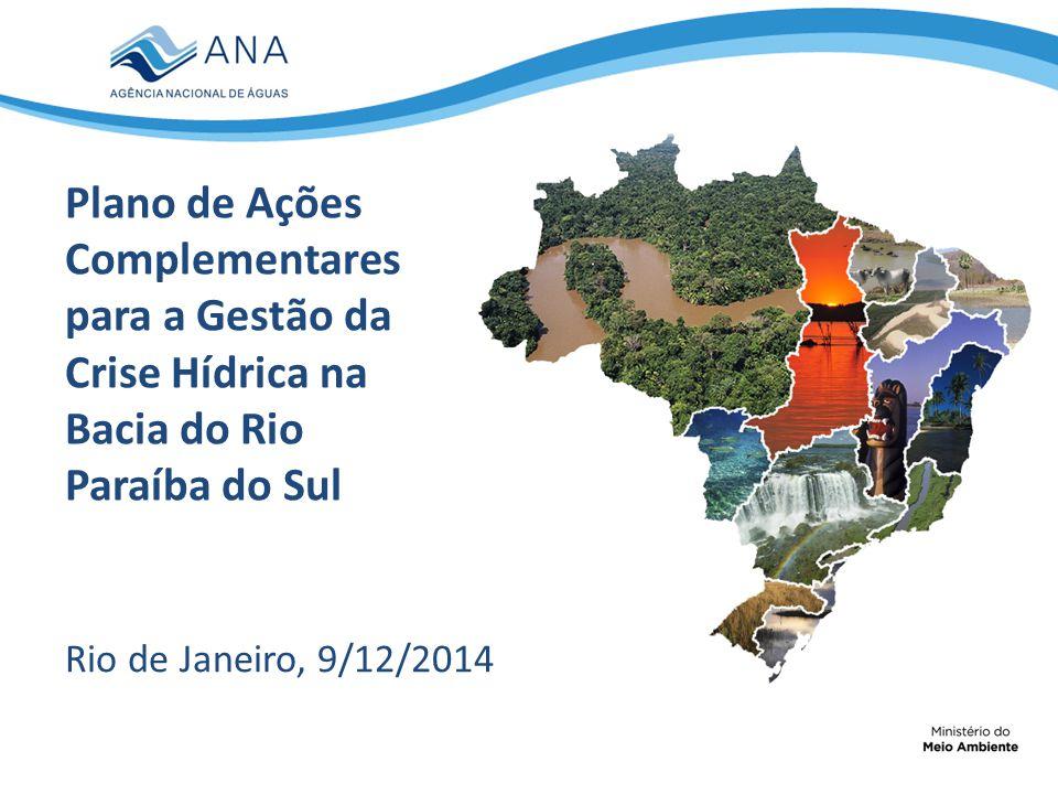 Plano de Ações Complementares para a Gestão da Crise Hídrica na Bacia do Rio Paraíba do Sul
