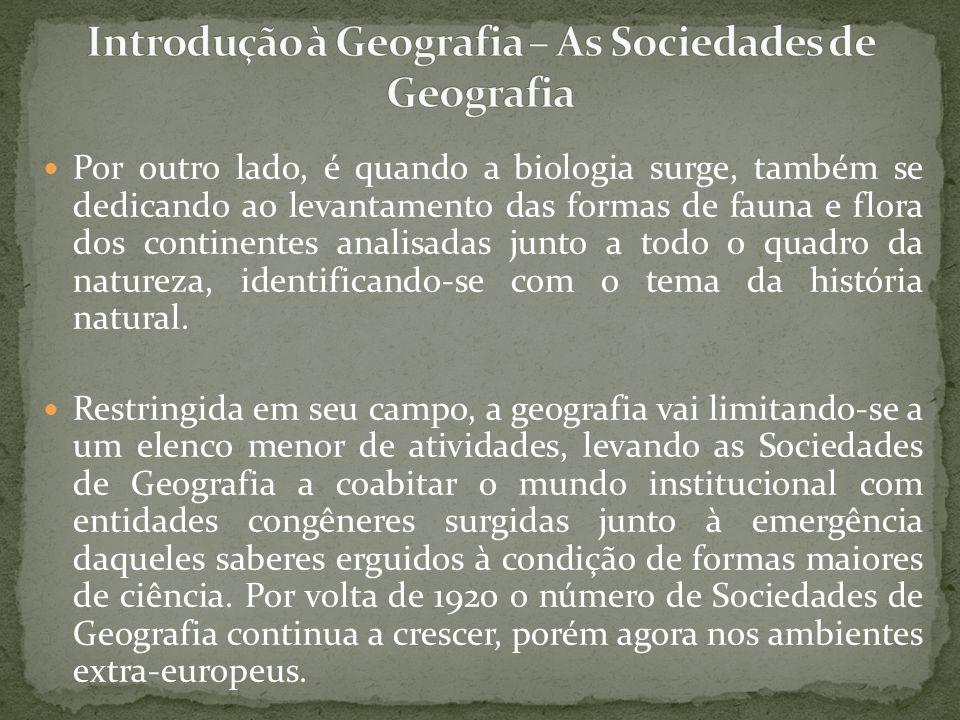 Introdução à Geografia – As Sociedades de Geografia