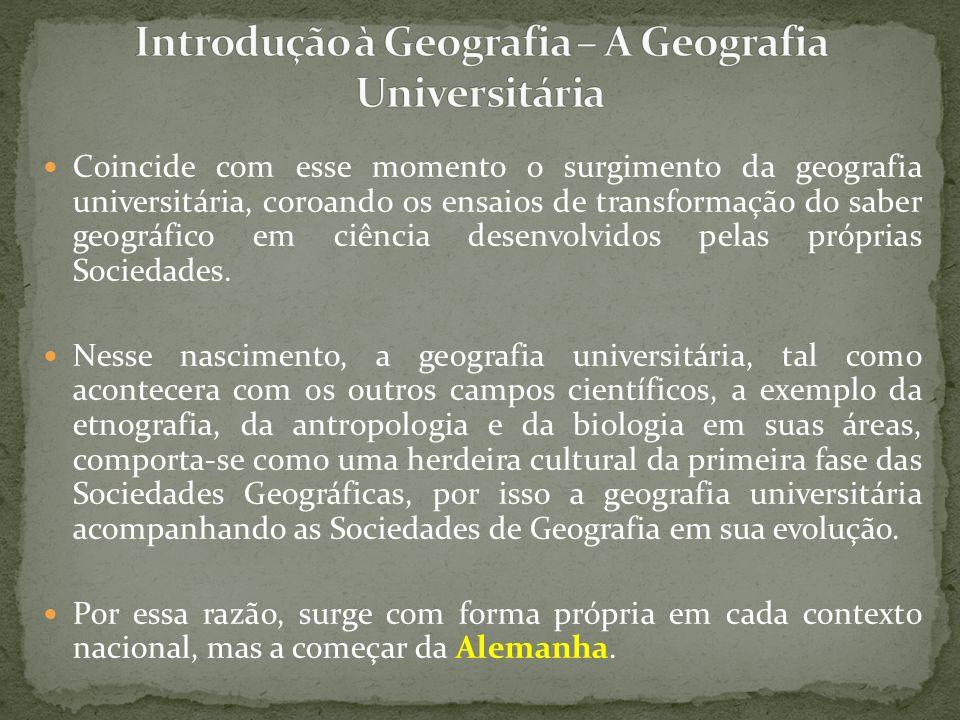 Introdução à Geografia – A Geografia Universitária