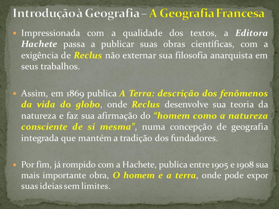 Introdução à Geografia – A Geografia Francesa