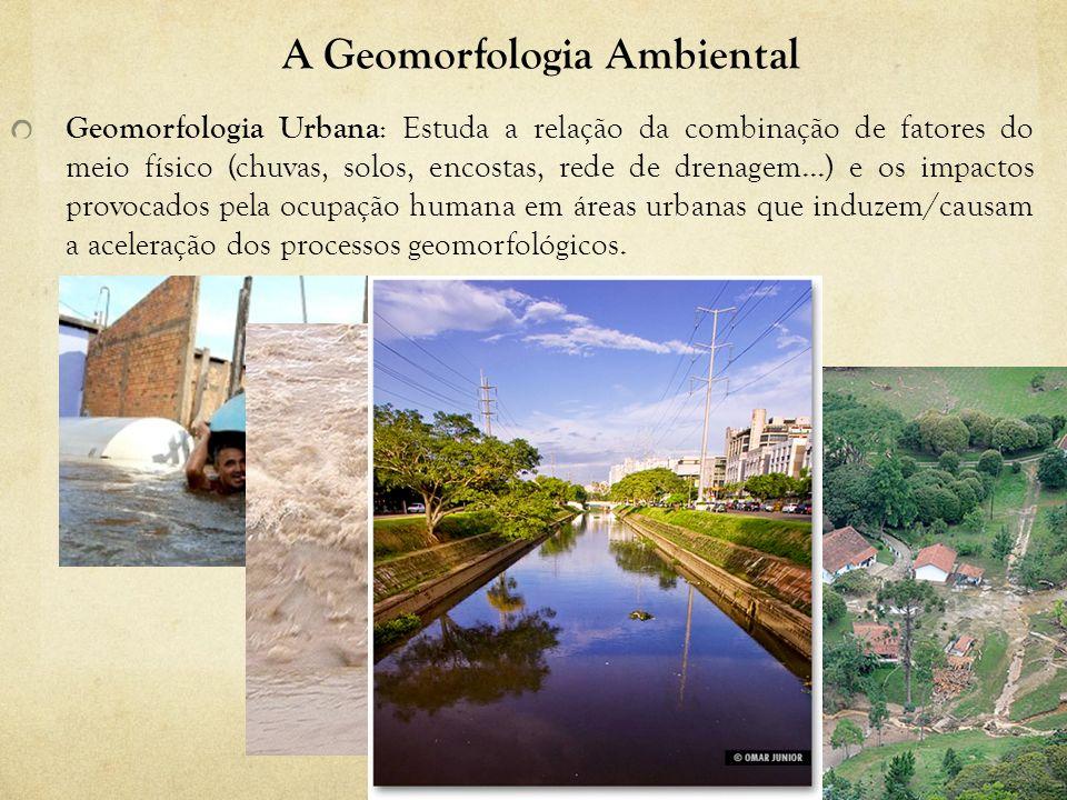 A Geomorfologia Ambiental