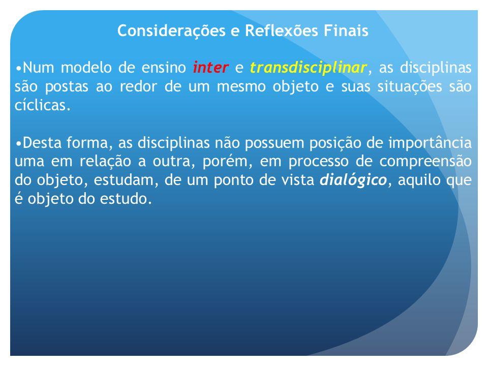 Considerações e Reflexões Finais