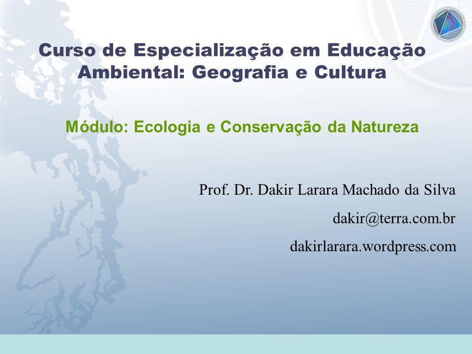 Curso de Especialização em Educação Ambiental: Geografia e Cultura