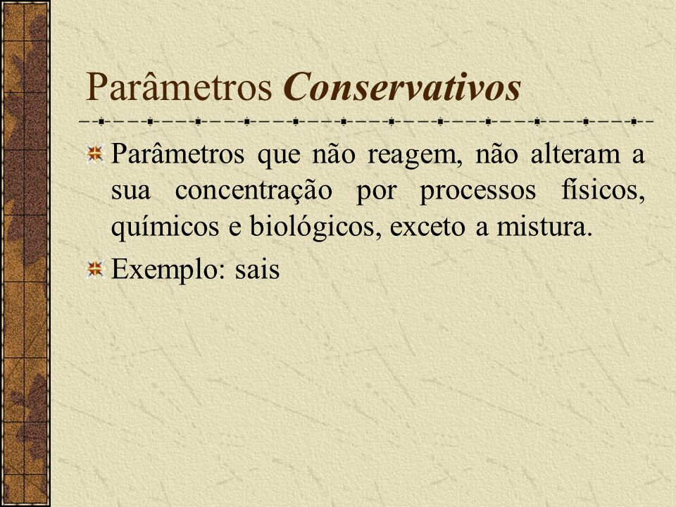 Parâmetros Conservativos