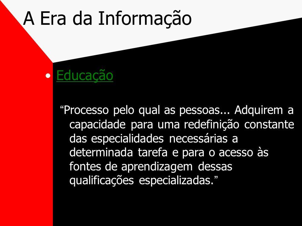 A Era da Informação Educação