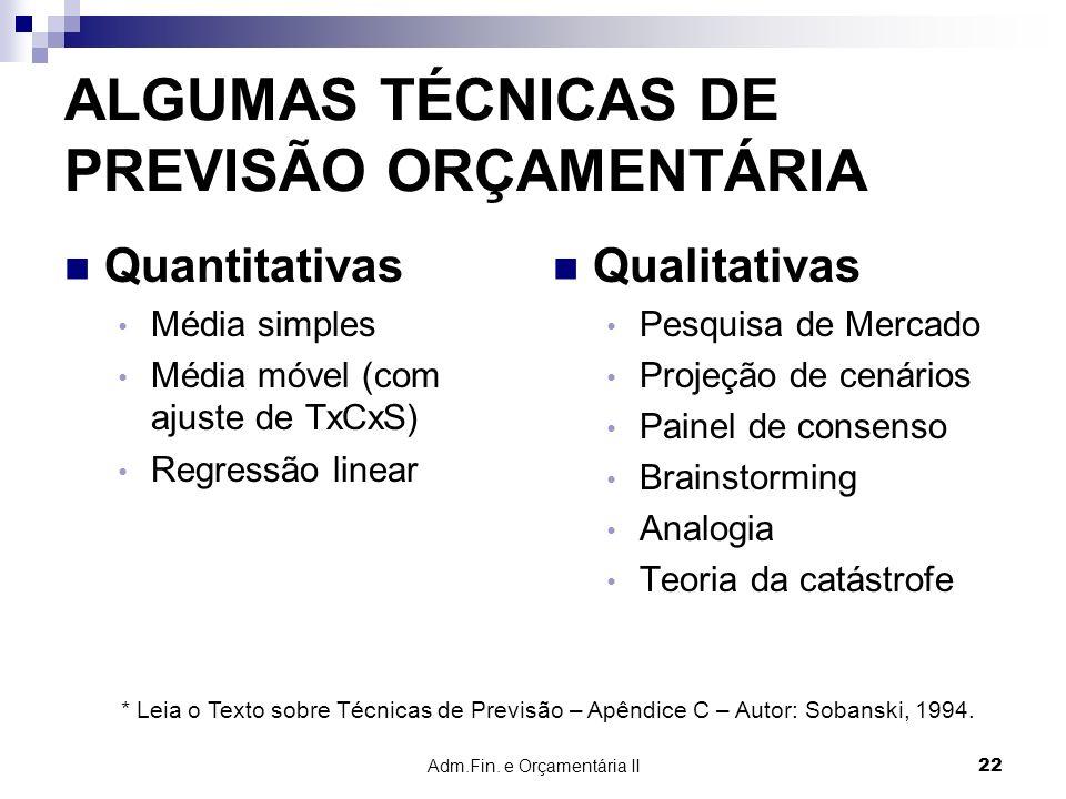 ALGUMAS TÉCNICAS DE PREVISÃO ORÇAMENTÁRIA