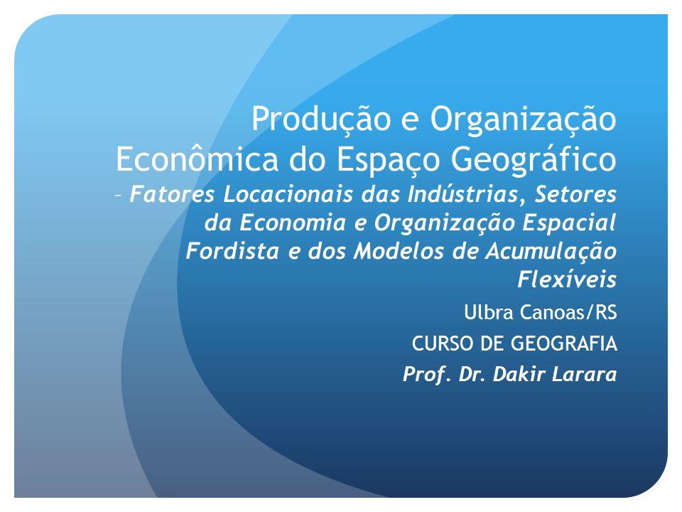 Ulbra Canoas/RS CURSO DE GEOGRAFIA Prof. Dr. Dakir Larara