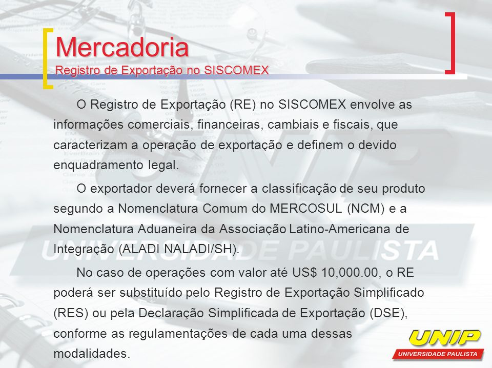 Mercadoria Registro de Exportação no SISCOMEX