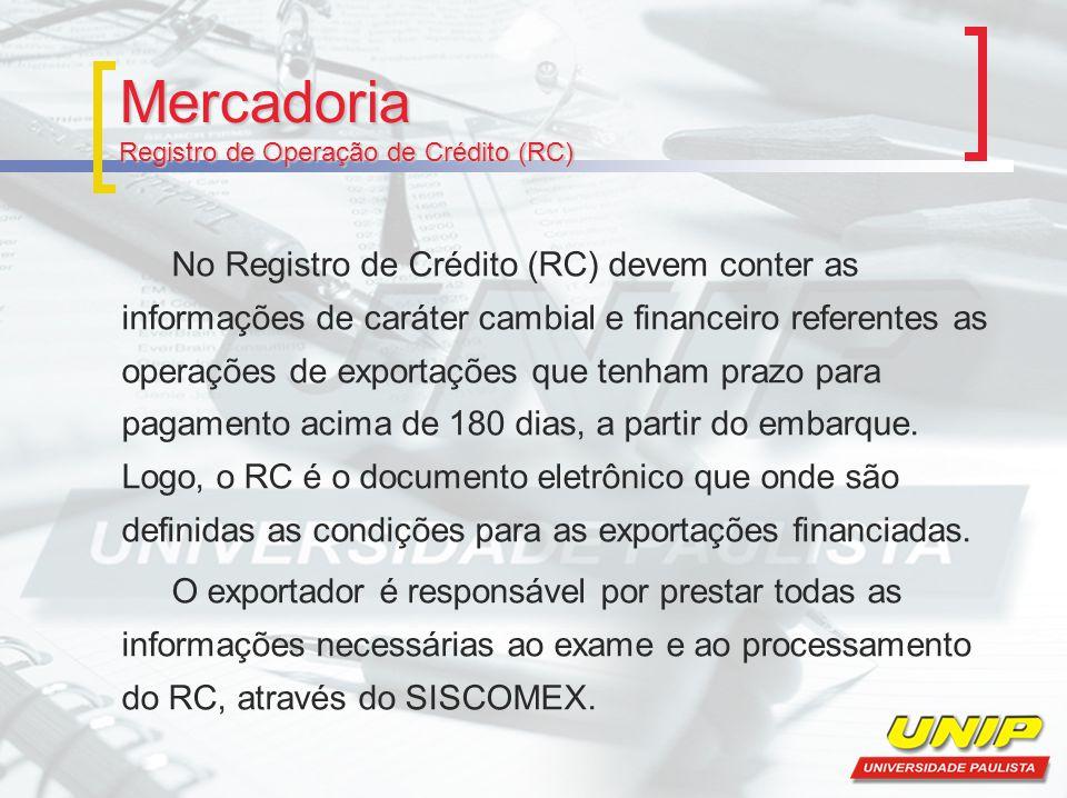Mercadoria Registro de Operação de Crédito (RC)