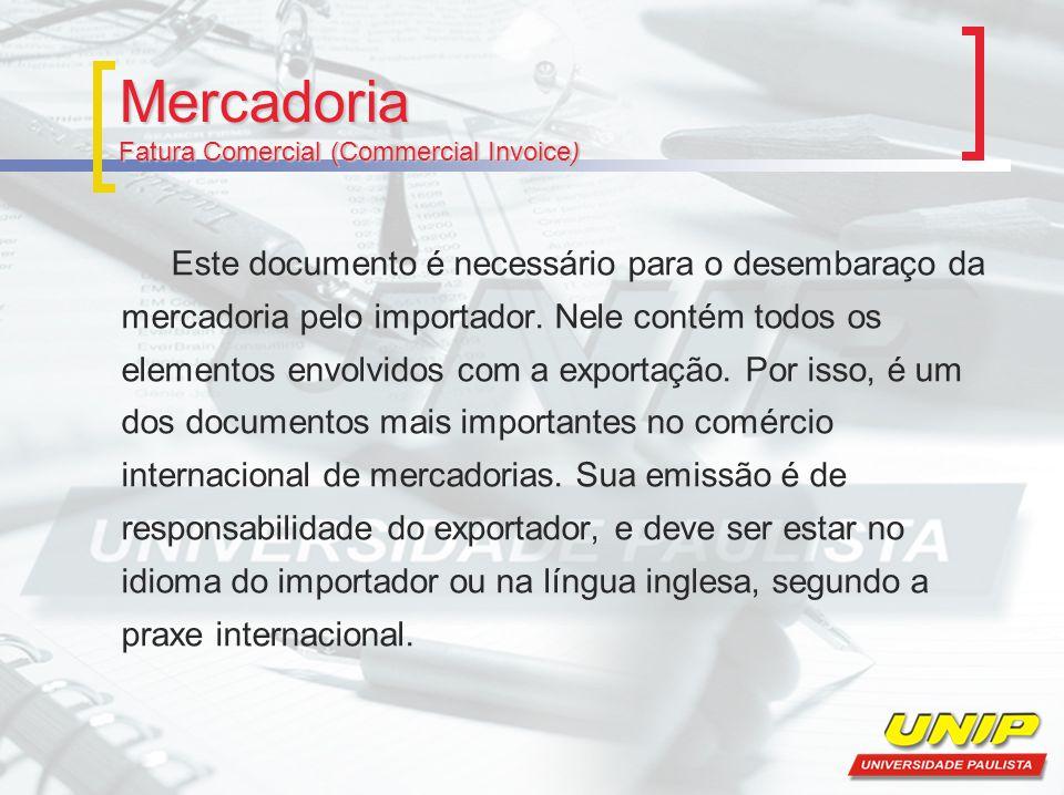 Mercadoria Fatura Comercial (Commercial Invoice)