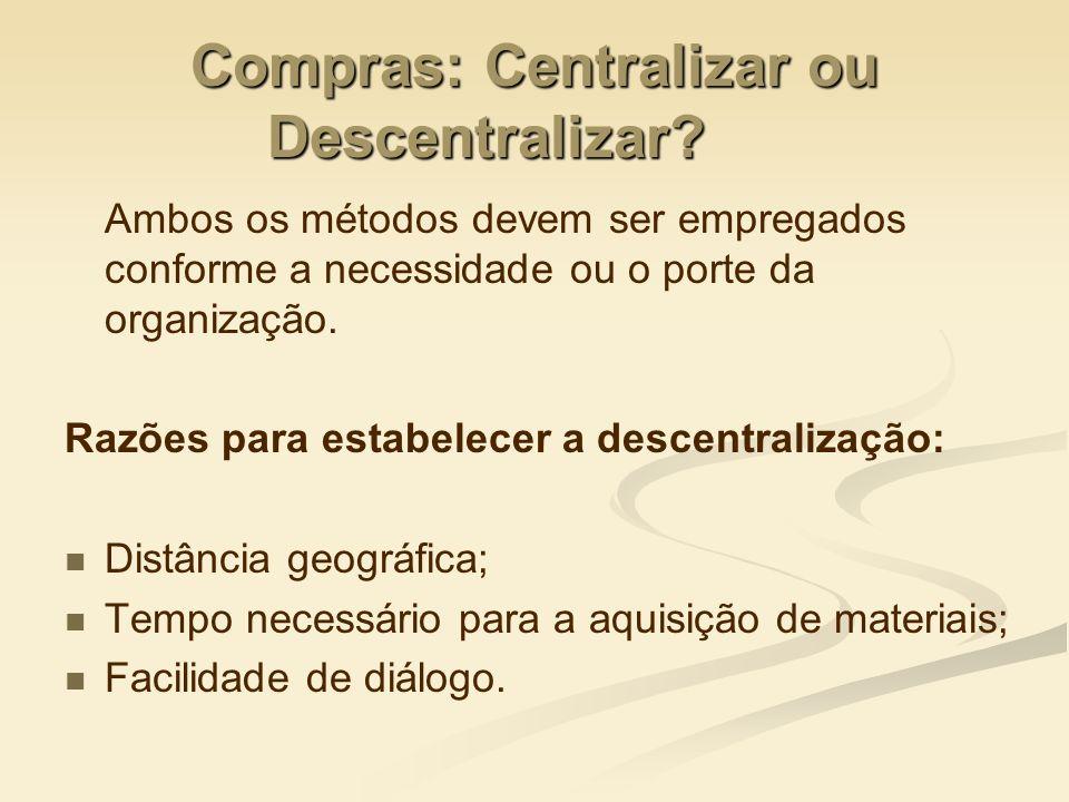 Compras: Centralizar ou Descentralizar
