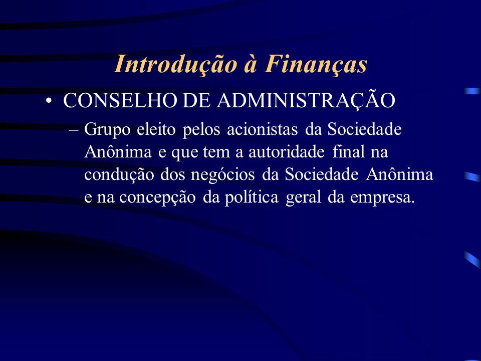 Introdução à Finanças CONSELHO DE ADMINISTRAÇÃO