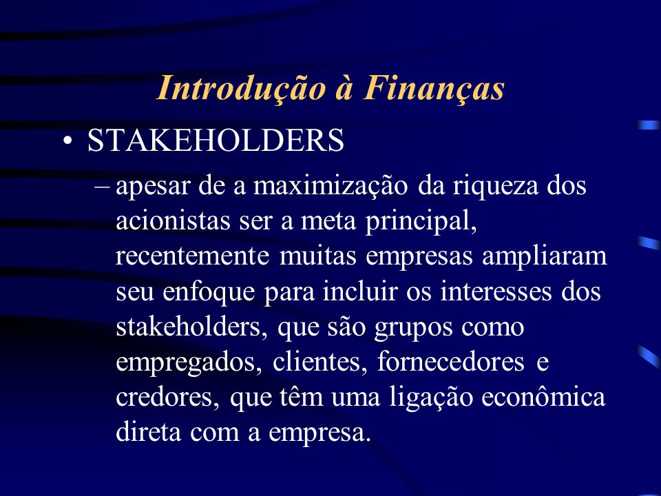 Introdução à Finanças STAKEHOLDERS