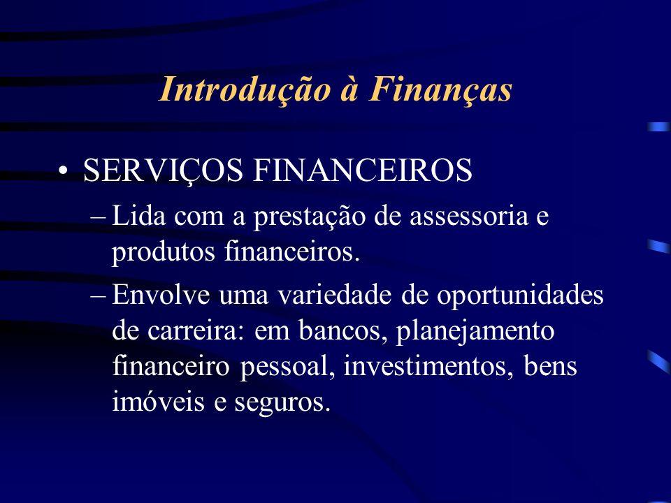 Introdução à Finanças SERVIÇOS FINANCEIROS