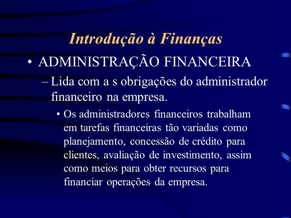 Introdução à Finanças ADMINISTRAÇÃO FINANCEIRA