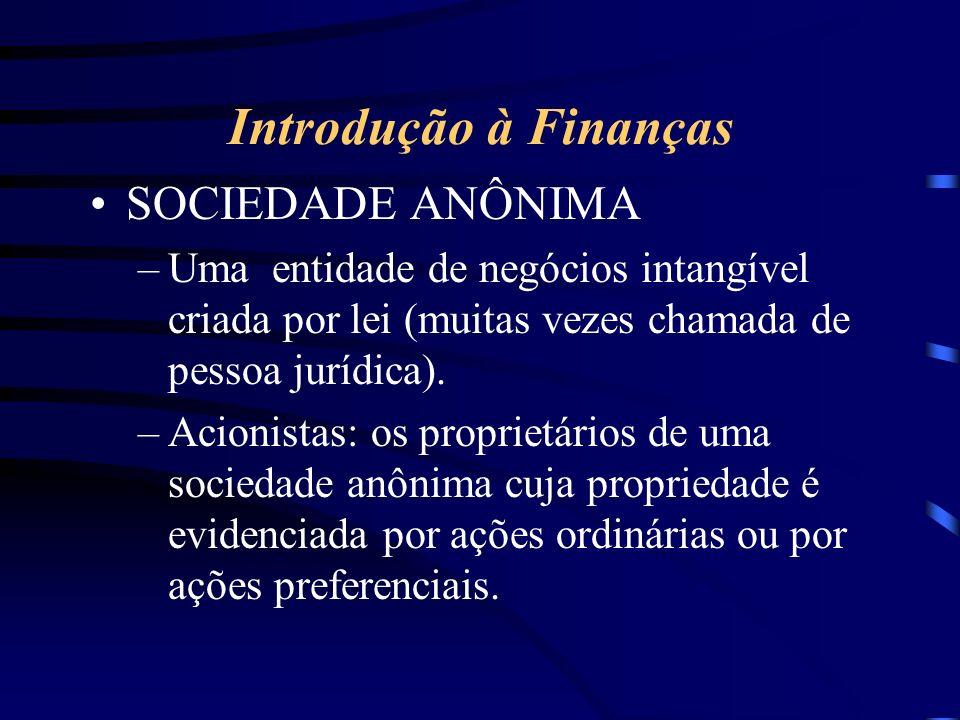 Introdução à Finanças SOCIEDADE ANÔNIMA