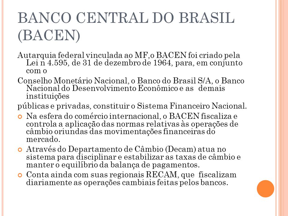 BANCO CENTRAL DO BRASIL (BACEN)