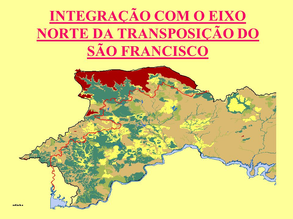 INTEGRAÇÃO COM O EIXO NORTE DA TRANSPOSIÇÃO DO SÃO FRANCISCO
