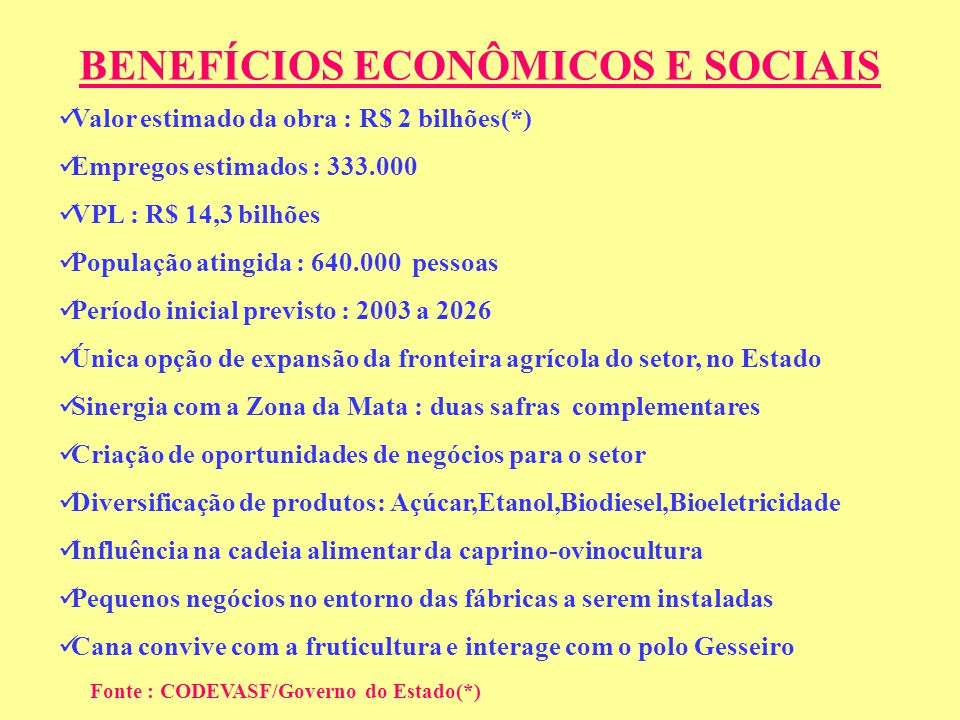 BENEFÍCIOS ECONÔMICOS E SOCIAIS