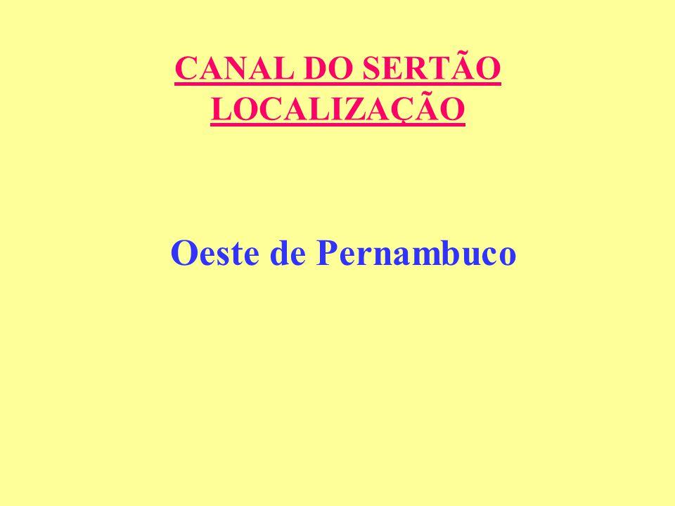 CANAL DO SERTÃO LOCALIZAÇÃO