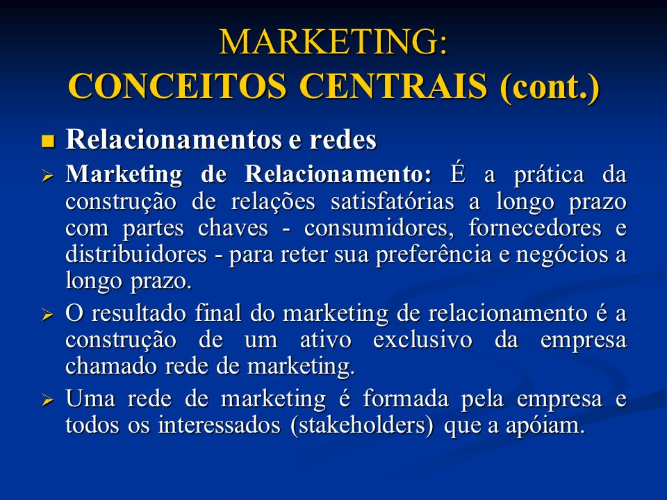 MARKETING: CONCEITOS CENTRAIS (cont.)