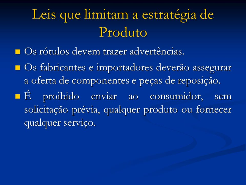 Leis que limitam a estratégia de Produto