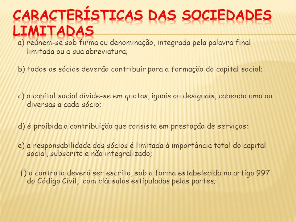 Características das Sociedades Limitadas