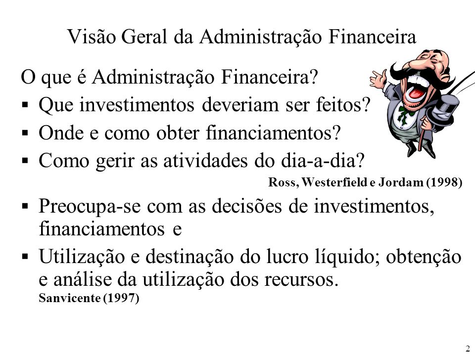 Visão Geral da Administração Financeira