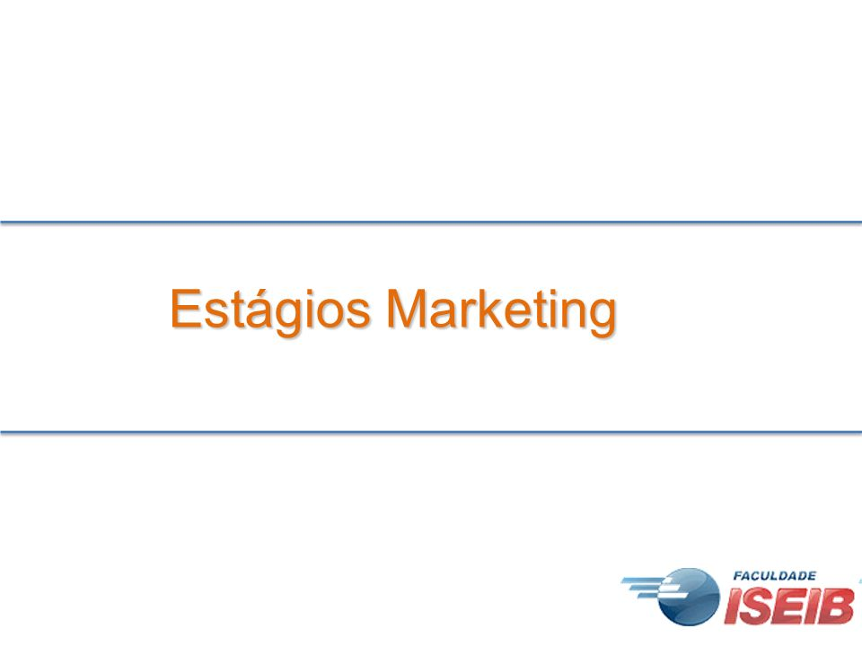 Estágios Marketing