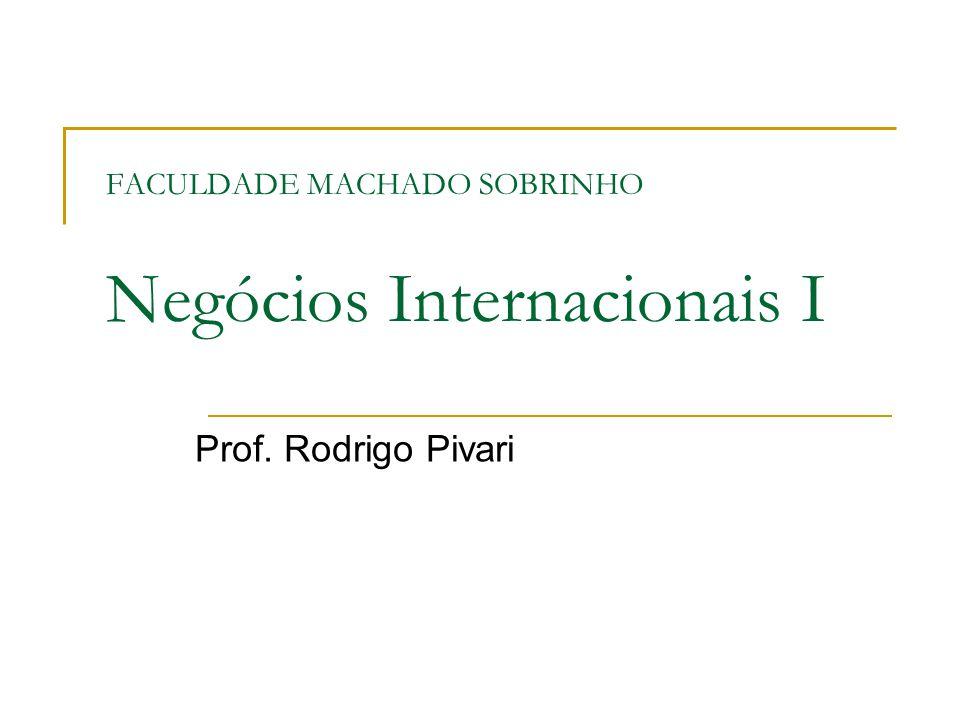 FACULDADE MACHADO SOBRINHO Negócios Internacionais I