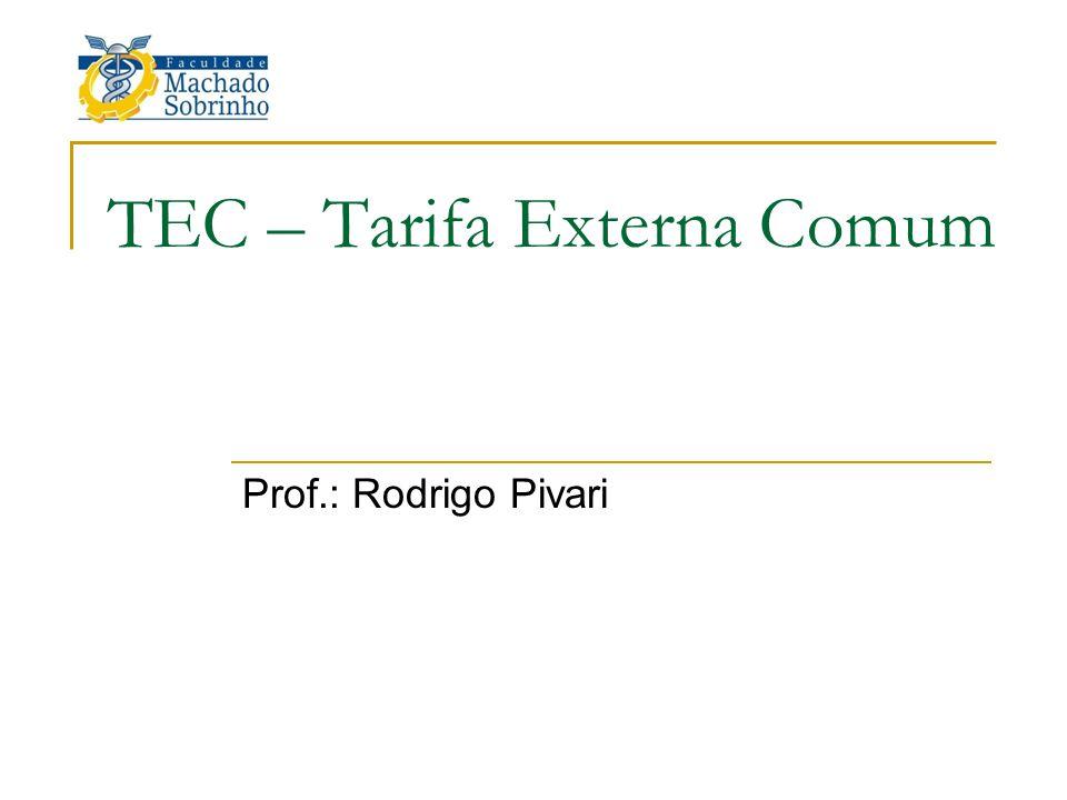 TEC – Tarifa Externa Comum