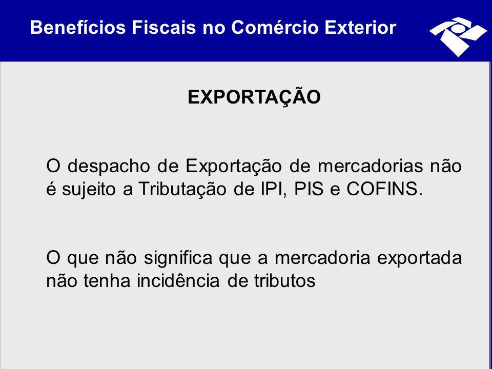 Benefícios Fiscais no Comércio Exterior