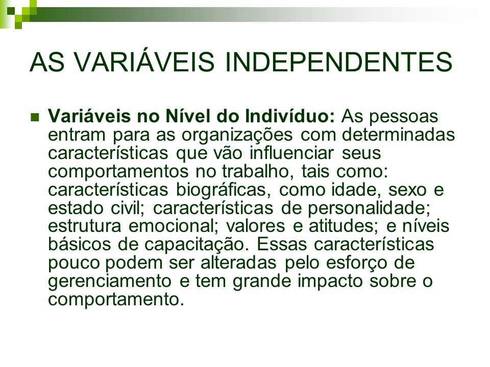 AS VARIÁVEIS INDEPENDENTES
