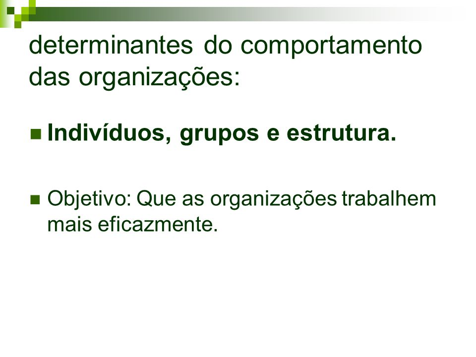 determinantes do comportamento das organizações:
