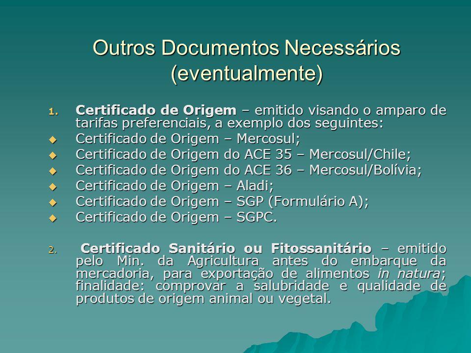 Outros Documentos Necessários (eventualmente)