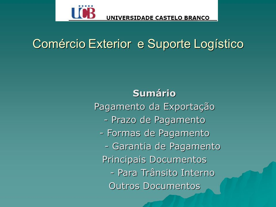 Comércio Exterior e Suporte Logístico