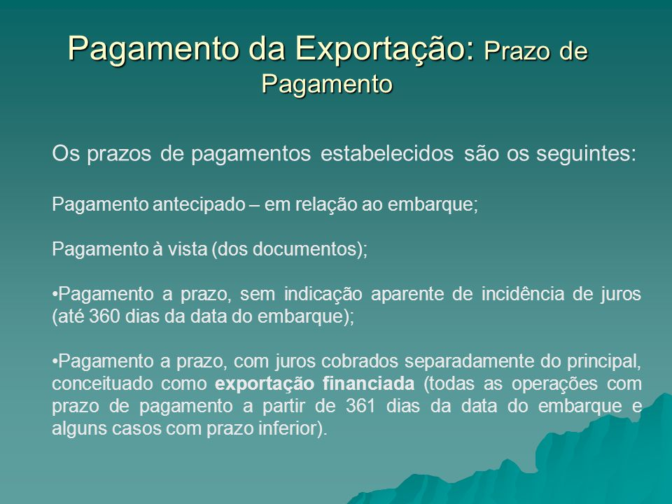 Pagamento da Exportação: Prazo de Pagamento