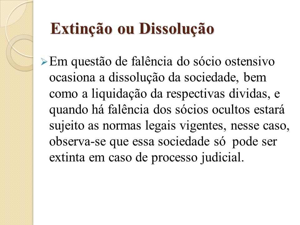 Extinção ou Dissolução