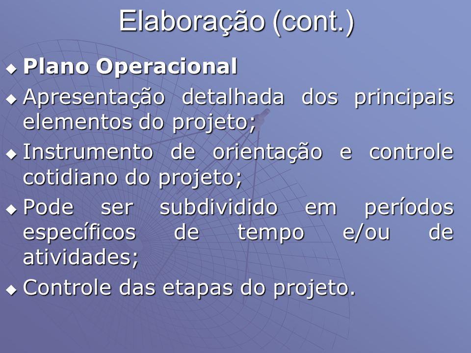 Elaboração (cont.) Plano Operacional